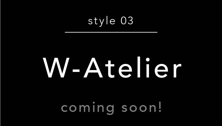 style 03 W-Atelier